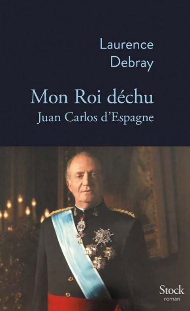 """Mon roi dechu"" Laurence Debray"